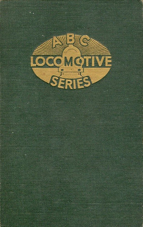 ABC Locomotive Series book holder in green, with logo, no pencil holder, c.1947-48. Hardback, cloth covered.