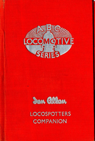ABC Locomotive Series book holder in bright red, with no pencil holder (this may simply have been removed by the owner), c.1947-48. Hardback, cloth covered. Now with 'Ian Allan Locospotters Companion' beneath the (raised) logo on the front.