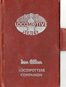 ABC Locomotive Series book holder in brown, with pencil holder, c.1947-48. Hardback, cloth covered. Now with 'Ian Allan Locospotters Companion' beneath the (raised) logo on the front.