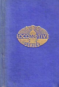 ABC Locomotive Series book holder in blue, with logo in central position, no pencil holder, c.1947-48. Hardback, cloth covered.