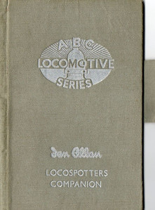 ABC Locomotive Series book holder in silver-grey, with pencil holder, c.1947-48. Hardback, cloth covered. Now with 'Ian Allan Locospotters Companion' beneath the (raised) logo on the front.