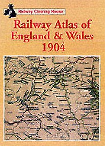 2005 Atlas of England & Wales 1904 (Railway Clearing House), reprint of 2001 edition, published 2005, 64pp (41 maps + index), £14.99, ISBN 0-7110-2778-1, large format. Different cover to the 2001 edition, and has the word 'Railway' added in the title, same ISBN.