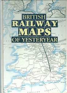 "1991 British Railway Maps of Yesteryear, published 1991, 64pp £12.95, ISBN 0-7110-2019-1. Hardback, large format 8.5"" x 12""."