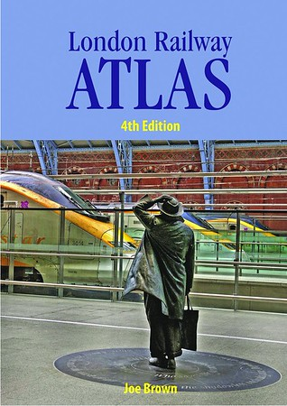 2015 London Railway Atlas, 4th edition, by Joe Brown, published February 28th 2015, 160pp £20.00, ISBN 0-7110-3819-8. Hardback, larger format 30.7cm x 21.7cm.