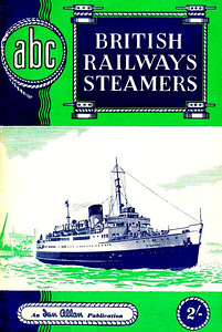 1953 British Railways Steamers 1st edition, published June 1953, 48pp 2/-, code: 316/164/750/653. This was the only book in this section which was the normal/original sized ABC.