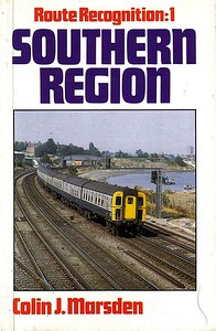 1985 Route Recognition: 1 - Southern Region, by Colin J Marsden, published 1985, 128pp £4.95, ISBN 0-7110-1553-8, no code. Cover photo of 4TC EMU 420 near Northam junction.