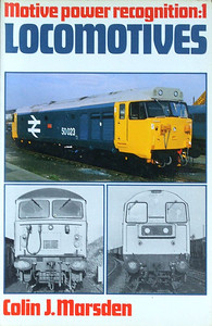 "1981 Motive Power Recognition: 1 - Locomotives, 1st edition, by Colin J Marsden, published June 1981, 144pp £1.95, ISBN 0-7110-1109-5, code: AEX/0681. Cover photos of 50023 ""Howe"", 56050, and 20142."