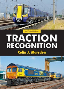 "2011 Traction Recognition, Revised 2nd edition (hardback), by Colin J Marsden, published June 2011, 288pp £16.99, 0-7110-3494X, no code. Laminated cover photos of GBRf 66731 ""Interhub GB"" + GBRf 92032 ""Cesar Franck"", and ScotRail 4-car EMU 380 107."
