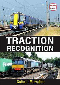 2011 Traction Recognition, 2nd edition (hardback), by Colin J Marsden, published March 2011, 256pp £16.99, ISBN 0-7110-3277-7. A5 format. Laminated cover photos of DRS 66428 and ScotRail 4-car EMU 380 107. A revised edition was published on 16th June 2011, with 288pp, ISBN 0-7110-3494-5 (see next photo). Of course, it's just possible that this never actually appeared; I DO own a copy of the book in the next photo...