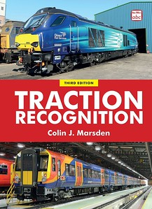 2015 Traction Recognition, 3rd edition (hardback), by Colin J Marsden, to be published November 20th 2014, 296pp £20.00, ISBN 0-7110-3792-2. A5 format. Laminated cover photos of DRS 68002 and SWT 458 534.