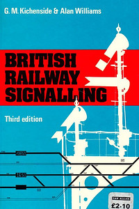 "1975 British Railway Signalling, 3rd edition, by G M Kichenside & Alan Williams, published 1975, 130pp, price increased to £2.10, ISBN 0-7110-0571-0, no code, hardback, 7.5"" x 5"". This series predates the actual ABC books, but has been included for completion purposes."