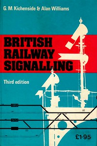 "1975 British Railway Signalling, 3rd edition, by G M Kichenside & Alan Williams, published 1975, 130pp £1.95, ISBN 0-7110-0571-0, no code, hardback, 7.5"" x 5"". This series predates the actual ABC books, but has been included for completion purposes."
