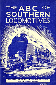 1943 4th edtn - Southern Locomotives, published July 1943, 40pp 1/6, no code. Cover drawing by Baldwin of a SR 'Lord Nelson' Class 4-6-0.