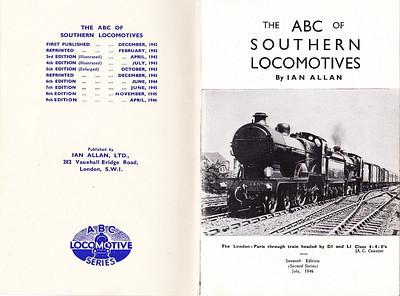 1946 8th edtn - Southern Locomotives 7th edition (2nd) second, published July 1946, inside front cover & frontispiece. This photo really emphasizes just how haphazard and chaotic was the method of numbering the editions; the frontispiece (right) is the same as the previous edition, listing it as the 7th edition (second series), but dated July 1946, the list on the left is completely at odds with this, stating that this is the 9th edition of APRIL 1946. Obviously then, it must be the 8th edition..... (?). Bizarre.