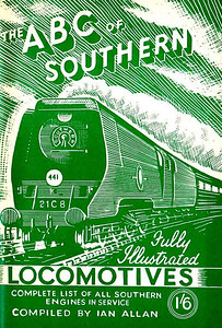 "1945 7th edtn (1st) - Southern Locomotives 7th edition (1st), published June 1945, 48pp 1/6, no code. Cover drawing by Baldwin of Bulleid SR 'Merchant Navy' Class Pacific 21C8 ""Orient Line""."