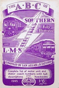 1945 Southern (4th edition) & LMS (1st edition) Electrics, compiled by Ian Allan & Barrington Tatford, with lilac cover, published June 1945, 33pp 1/6, no code. Cover drawing by Baldwin of SR 5-BEL unit 3051 & a Merseyside unit. It may be that the lilac colour is merely a faded copy of the purple edition in the preceding photograph. This edition was reissued with the original cover in 1999 (see Section 012).