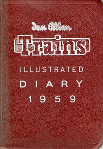 1959 Ian Allan Trains Illustrated Diary. The name change lasted until 1963, after which Trains Illustrated magazine became Modern Railways.