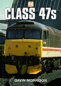 "Class 47s, 1st edition, by Gavin Morrison, published October 1999, 96pp £9.99, ISBN 0-7110-2677-7, code: 9910/C2. Cover photo of 47550 ""University of Durham"" at Eastfield TMD."