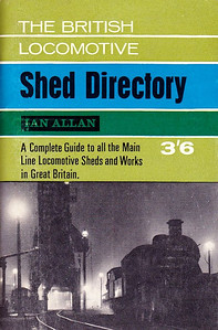 1965 The British Locomotive Shed Directory, 13th edition, published June 1965, 97pp 3/6, code: 1404/183/AEXX/665; reprinted July 1965, code: 1432/212/FXXX/765. Cover photo of night-time shed scene.