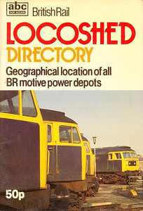 1981 British Rail Locoshed Directory, published March 1981, 47pp 50p, ISBN 0-7110-1143-5, code: ABX/0381. Cover photo of four class 47 locos at OC; price now 50p.