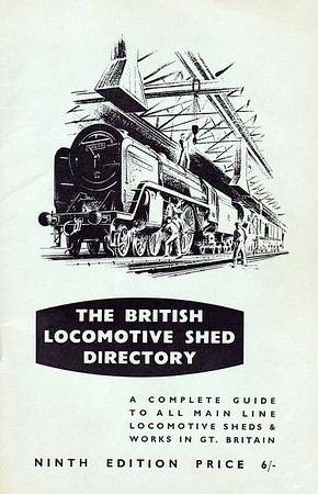 1960 The British Locomotive Shed Directory, 9th edition, published February 1960, 123pp 6/-, no code. Light blue-grey cover with drawing of a 'Britannia'. Larger format, being slightly taller, and slightly narrower than A5 size. Compiled and published by Aidan L F Fuller.