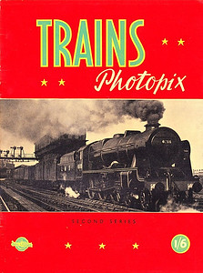 "Trains Photopix, Second Series, published September 1950, 16pp 1/6, code:141/421/20/950, softback. Cover photo of LMS 'Royal Scot' Class 4-6-0 6115 ""Scots Guardsman""."