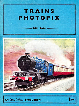 "Trains Photopix, Fifth Series, published 1954, 16pp 1/-, no code, softback. Cover painting of blue-liveried ex-GWR 'King' Class 4-6-0 ""King Henry III"" near Dawlish."