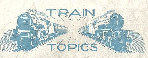 'Train Topics' column header in Trains Illustrated No.10 from July 1948.