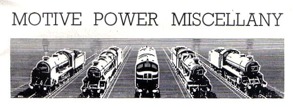 'Motive Power Miscellany' column header, Trains Illustrated Volume III No.6 from July 1950.