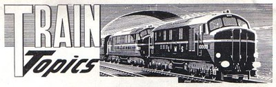 'Train Topics' column header, Trains Illustrated Volume III No.6 from July 1950.