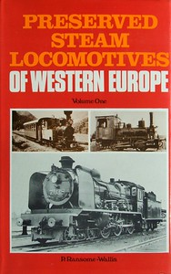 1971 Preserved Steam Locomotives of Western Europe, Volume One, by P Ransome-Wallis, published April 1971, 335pp £3.30, SBN 7110-0196-0, code: 1012 EM 471.  22.5 cm x 14.5 cm, Hardback with dust jacket, main photo of Belgian 4-6-0 7.038.