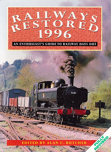1996 Railways Restored, 17th edition, edited by Alan C Butcher, published 1996, 128pp £9.99, ISBN 0-7110-2434-0, no code.  Cover photo of GWR '57xx' class 0-6-0PT 9681 on the Dean Forest Railway. Yet ANOTHER £1.00 price rise, bringing it to £9.99.