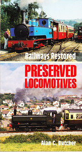 "1992 Railways Restored Preserved Locomotives (Special), edited by Alan C Butcher, published 1992, 160pp £7.95, ISBN 0-7110-2047-7, no code. Cover photos of a 1927 Kerr Stuart 0-6-2T (top), and GWR '64xx' class 0-6-0PT 6435. 9 1/4"" x 5""."