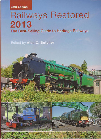 """2013 Railways Restored, 34th edition, edited by Alan C Butcher, published 2013, 240pp £17.99, ISBN 0-7110-3747-7, no code.  Cover photo of SR 'Schools' Class 4-4-0 925 """"Cheltenham"""". Massive price increase of £2.00. This was the final edition; Ian Allan were experiencing low sales figures, probably due to information being available online, and decided to end the series."""