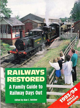 """1993/94 Railways Restored, 14th edition, edited by Alan C Butcher, published 1993, 128pp £7.99, ISBN 0-7110-2125-2, no code.  Cover photo of LBSCR/SR 'A1X' class 0-6-0T 10 """"Sutton"""" double-heading at Tenterden, Kent & East Sussex Railway, with """"Charwelton"""". Alarming price rise of £1.04 to £7.99."""