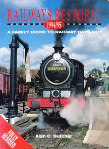 1994/95 Railways Restored, 15th edition, edited by Alan C Butcher, published 1994, 128pp £7.99, ISBN 0-7110-2228-3, no code.  Cover photo of LNER 'N7' Class 0-6-2T 69621.