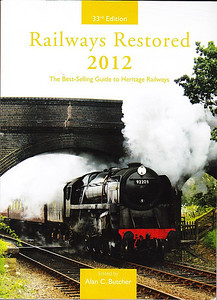 "2012 Railways Restored, 33rd edition, edited by Alan C Butcher, published 2012, 240pp £15.99, ISBN 0-7110-3694-9, no code.  Cover photo of BR Standard 9F 2-10-0 92203 ""Black Prince"" leaving Weybourne, North Norfolk Railway. Note the cover text etc is in yellow; in some editions it's in red (see previousphoto)."