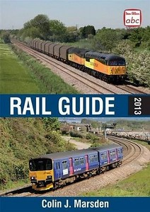 "2013 Rail Guide (hardback, A5 format), by Colin J Marsden, 4th edition, published March 2013, 306pp £20.00, ISBN 0-7110-3739-6, no code. Cover photos of double-headed Colas 56094+47739 ""Robin of Templecombe"" and 2-car First Great Western DMU 150 129 The blue background to the text may only have been for promo purposes, as on my copy it's brown (see previous photo)."