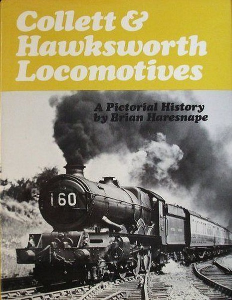"1978 Collett & Hawksworth Locomotives, 1st edition, by Brian Haresnape, published 1978, 128pp, ISBN 0-7110-0869-8. Cover photo of 'King' Class 4-6-0 6022 ""King Edward III"". This 1978 edition carries the same photo as the 1979 reprint, for some reason..."