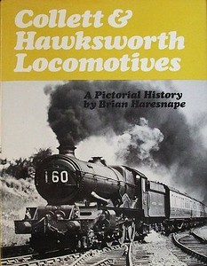 """1978 Collett & Hawksworth Locomotives, 1st edition, by Brian Haresnape, published June 1978, 128pp £3.95, ISBN 0-7110-0869-8, code: DX/0678. Cover photo of 'King' Class 4-6-0 6022 """"King Edward III"""". This 1978 edition carries the same photo as the 1979 reprint, for some reason..."""