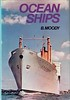 "1971 Ocean Ships, 4th edition, by B Moody, published April 1971, 360pp £2.25, SBN 7110-0214-2, code: 1141 GEC 471. Hardback & dust cover, with pic of ""Oronsay""."