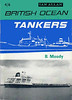 "1965 British Ocean Tankers, 7th edition, by B Moody, published January 1965, 64pp 4/6. Cover photo of ""Oscilla""."