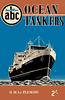 "1955 Ocean Tankers, 1st edition, by H M Le Fleming, published April 1955, 64pp 2/-, code: 432/C/100/455. Cover drawing by A N Wolstenholme of ""London Splendour""."