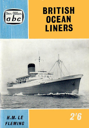 "1960 British Ocean Liners, 7th edition, by H M Le Fleming, published November 1959, 64pp 2/6, code: 969/579/20/1159. Cover photo of ""Pendennis Castle""."