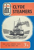"""1956 Clyde Steamers & Loch Lomond Fleet in and after 1936, 1st edition, by P Milne, published 1956, 65pp 2/6, no code. Cover drawing of PS """"Jupiter"""" by A N Wolstenholme, same as on the 1948 'British Railways Steamers of the Clyde', except in black & white. Larger format 18.5cm x 12.5cm."""