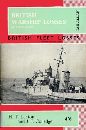 1964 British Warship Losses of World War II, by H T Lenton & J J Colledge, published 1964, 64pp 4/6, no code.