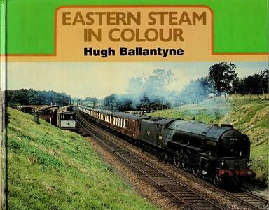 1986 Eastern Steam In Colour.