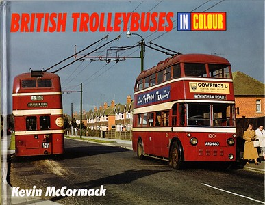 2004 British Trolleybuses In Colour.