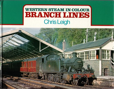 1992 Western Steam In Colour - Branch Lines.