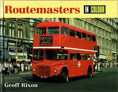1999 Routemasters In Colour.